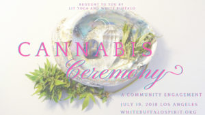 Cannabis Ceremony