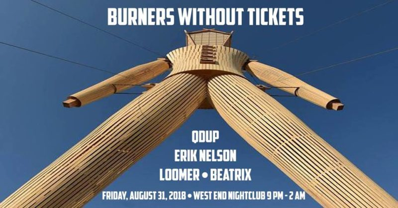 Burners Without Tickets Party
